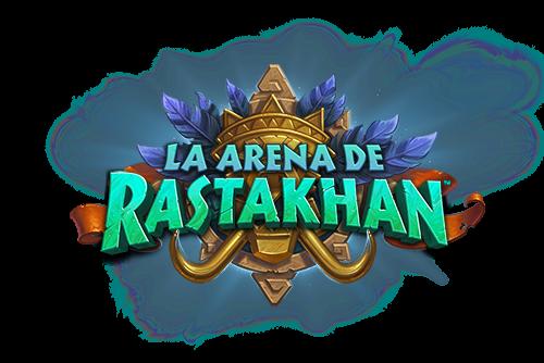 La Arena de Rastakhan