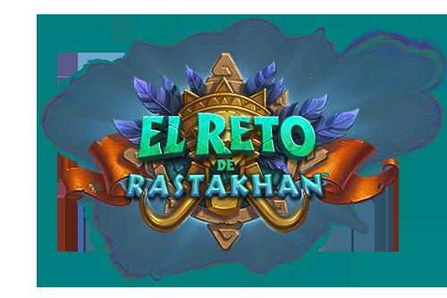 El Reto de Rastakhan