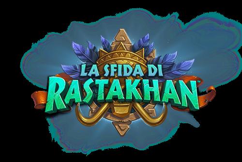 La sfida di Rastakhan